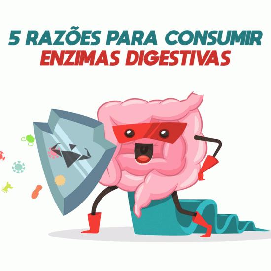 O que são e 5 razões para consumir enzimas digestivas